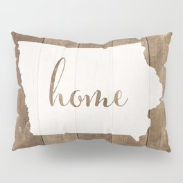 Iowa is Home - White on Wood Pillow Sham