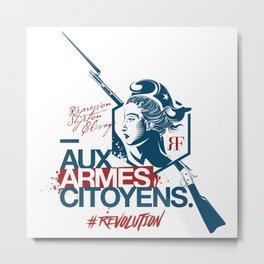 Aux Armes Citoyens Metal Print