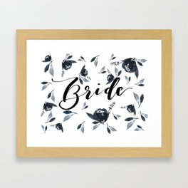 Bride to Be Florals Framed Art Print