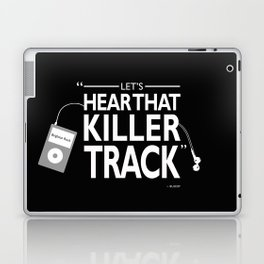 Lets Hear That Killer Track Laptop & iPad Skin