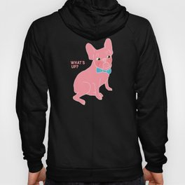Pink Frenchie - What's Up? Hoody