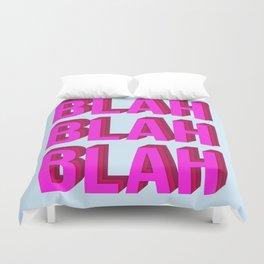 BLAH BLAH BLAH (Quote Art, Typography, Graphic, Fun) Print (Hot Pink Maroon Lavender) Duvet Cover