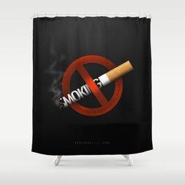 No Smoking - Smoking Kills Shower Curtain
