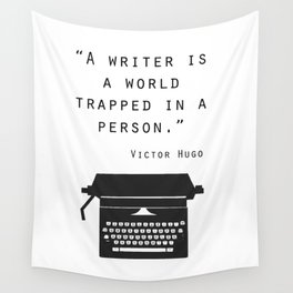 A Writer Is A World Trapped In A Person Wall Tapestry