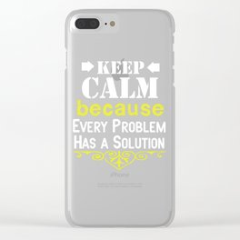 Hilarious Problem Solve Tshirt Design Every problems Clear iPhone Case