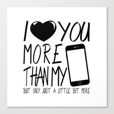 Love you more - valentine Canvas Print