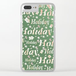 shiny font happy holidays in green rose Clear iPhone Case