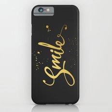 Gold Smile Quote iPhone 6s Slim Case
