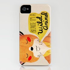 Because I'm a Wild Animal iPhone (4, 4s) Slim Case