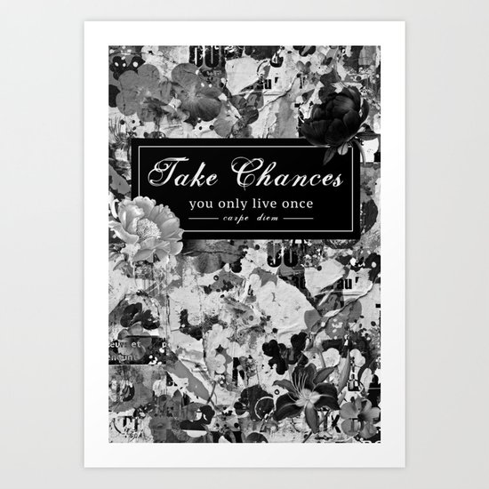 Take Chances Art Print