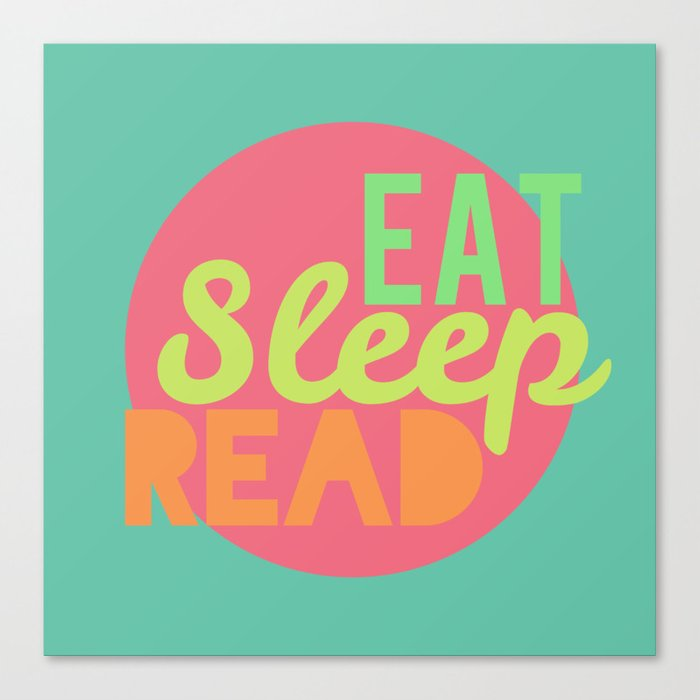 Eat. Sleep. Read Canvas Print