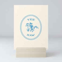 Yee Haw in Blue Mini Art Print