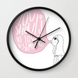 LOVE SOMEONE. Wall Clock
