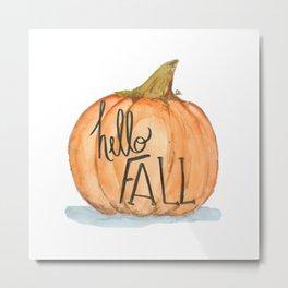 Hello fall pumpkin Metal Print