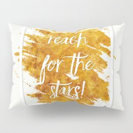 Reach For The Stars Pillow Sham