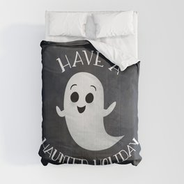 Have A Haunted Holiday Comforters