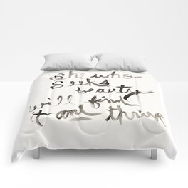 """She Who Seeks Beauty Will Find It And Thrive"" by Andrea Bell  Comforters"