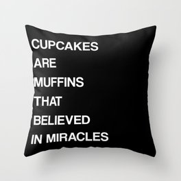 CUPCAKES ARE MUFFINS Throw Pillow