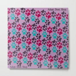 Adopt. Don't. Shop. Pattern Metal Print
