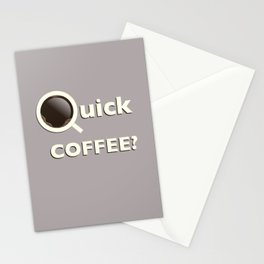 Quick Coffee? Stationery Cards