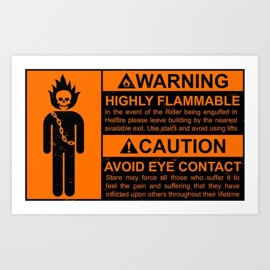 Warning: Highly Flammable Art Print