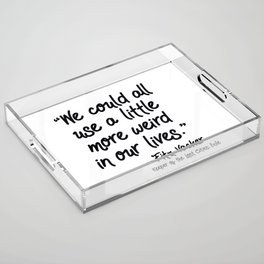 Fan-favorite Fitz Quote Acrylic Tray