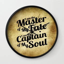 Master of My Fate, Captain of My Soul Wall Clock