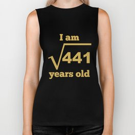 I Am 21 Years Old Square Root Funny 21st Birthday Biker Tank