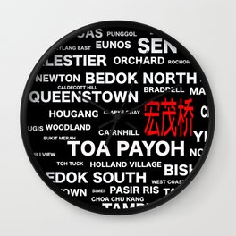 ESTATE IN SINGAPORE - ANG MO KIO (宏茂桥) Wall Clock
