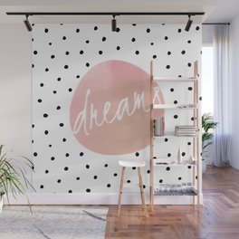 Dreams - Polkadots and Typography on pink background Wall Mural