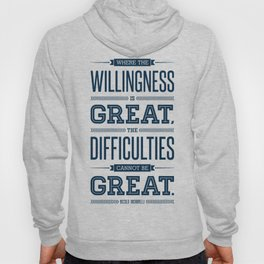 Lab No. 4 Where The Willingness Niccolo Machiavelli Inspirational Quotes Hoody