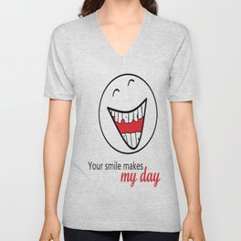 Your smile makes my day! Unisex V-Neck
