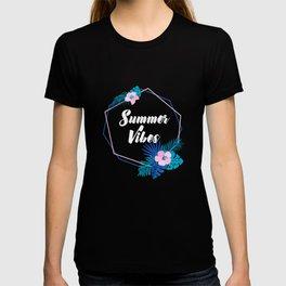 Summer Vibes - Vacations Sayings T-shirt