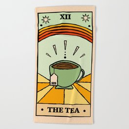 That's the TEA, sis tarot card Beach Towel