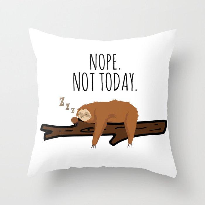Nope. Not Today! Funny Sleeping Sloth On A Branch Gift Deko-Kissen