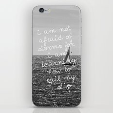Not Afraid of Storms ~ Luisa May Alcott iPhone & iPod Skin