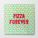 Pizza Forever by textboy