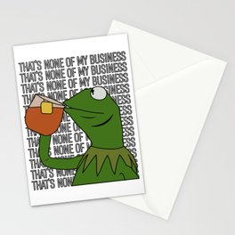 Kermit Inspired Meme King Sipping Tea But That's None of My Business Stationery Cards