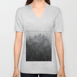 The Mountains are Calling Black and White Quote Photograph Unisex V-Neck