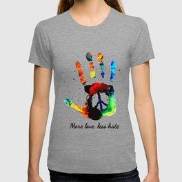 More Love Less Hate Hand Print Color Hippie Peace T-shirt