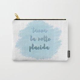 Tacea La Notte Placida | Il Trovatore | Verdi Carry-All Pouch