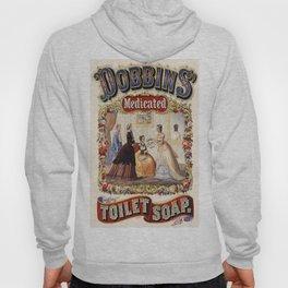 Vintage poster - Dobbins Medicated Toilet Soap Hoody