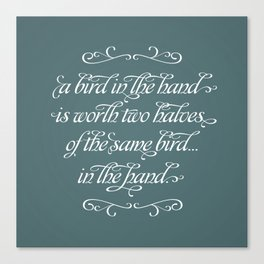 Proverbs: A Bird in the Hand Canvas Print