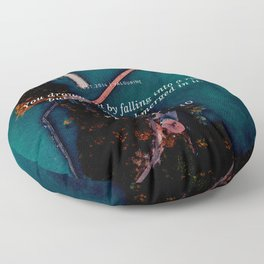 Paulo Coelho Quote |You drown not by falling into a river, but by staying submerged in it. Floor Pillow