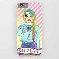 Go Away Slim Case iPhone 6s