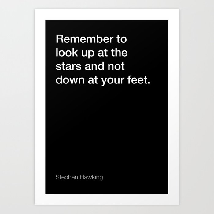 Stephen Hawking Quote About Stars Black Edition Art Print By