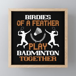 Badminton - Birdies of a feather Framed Mini Art Print
