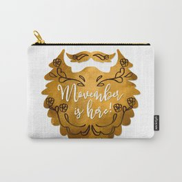Movember Is Here Carry-All Pouch