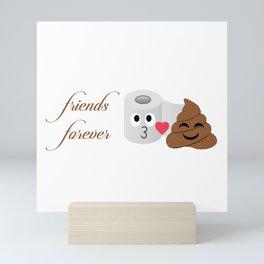 Toilet tissue and poop emoji friends forever Mini Art Print