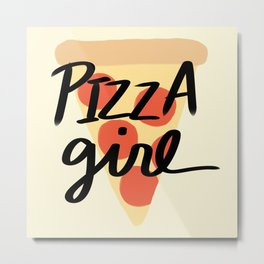 Pizza Girl Metal Print